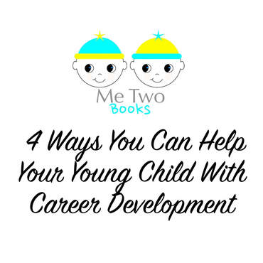 The career development process is the same whether you are 5 or 50 years old. And it is never too early to discuss with children why and how people do the work that they do. In fact, around 3-4 years of age, is the ideal time to introduce the basic tenets of career exploration. Here are a few things that parents can do to foster a healthy sense of career development in young children.